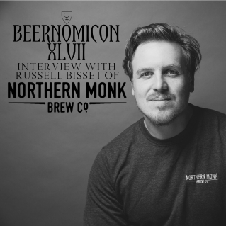 beernomicon podcast with russell bisset of northern monk